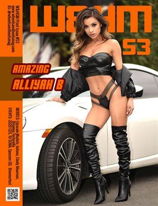 W&HM #53 - Alliyah B
