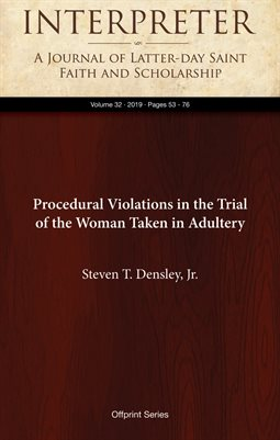 Procedural Violations in the Trial of the Woman Taken in Adultery