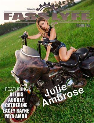 FASS LYFE MAGAZINE ISSUE 24 FT. JULIE