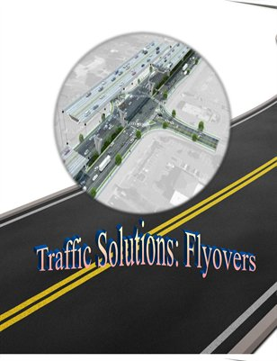 Traffic Solutions: Flyovers