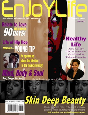 Enjoy Life Magazine Vol. 11 Issue 1, Ebonie