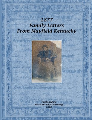 1877 Family Letters from Mayfield, Kentucky