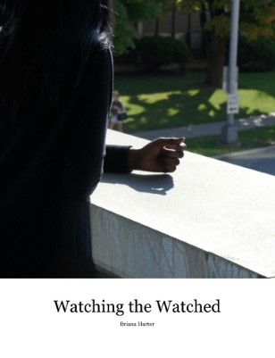 Watching the Watched