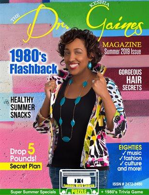 The Dr. Keshia Gaines Magazine- Spring/Summer 2019