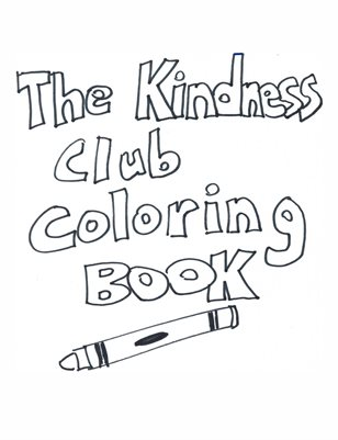 The Kindness Club Coloring Book