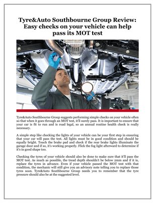 Tyre&Auto Southbourne Group Review: Easy checks on your vehicle can help pass its MOT test
