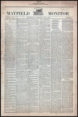 (PAGES 1-2) JULY 1, 1882 MAYFIELD MONITOR NEWSPAPER, MAYFIELD, GRAVES COUNTY, KENTUCKY