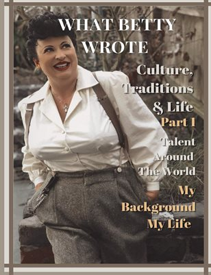 What Betty Wrote Culture: Traditions & Life Part 1