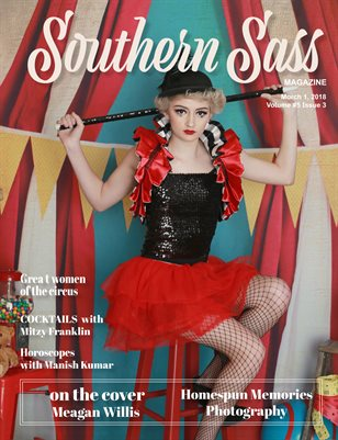 Southern Sass Magazine March 2018 | Vintage Circus Issue