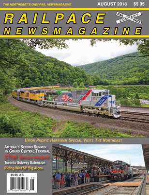 AUGUST 2018 Railpace Newsmagazine