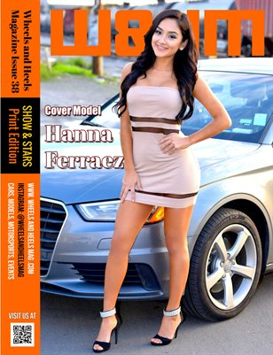 Wheels and Heels Magazine Issue 38 Hanna Ferraez