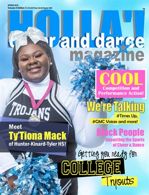 HOLLA'! Cheer and Dance Magazine Spring 2018 Issue