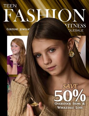 Teen Fashion & Fitness - Costume/Jewelry Fashion Issue