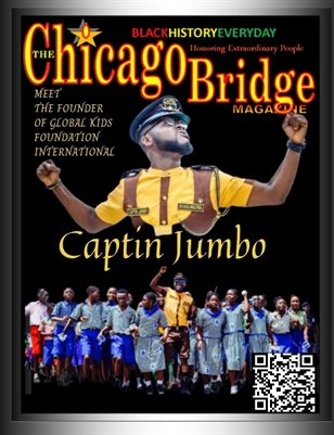 The Chicago Bridge Magazine Black History Every Honoring Extraordinary People