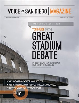 Voice of San Diego Magazine | Spring 2015