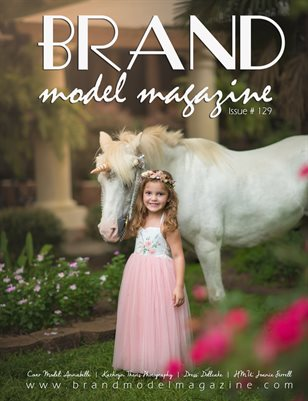 Brand Model Magazine  Issue # 129