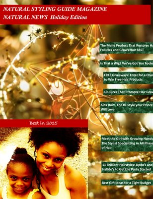Natural Styling Guide's Natural News Holiday Edition
