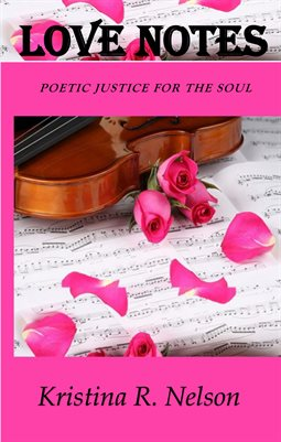 LOVE NOTES POETIC JUSTICE REVISED SERIES