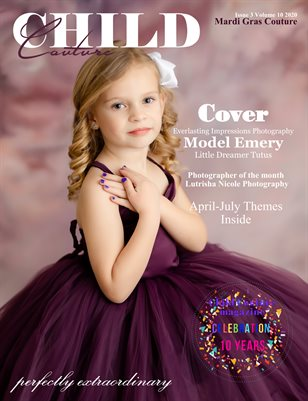 Child Couture magazine Mardi Gras Couture Issue 3 Volume 10 2020 10th Year Celebration