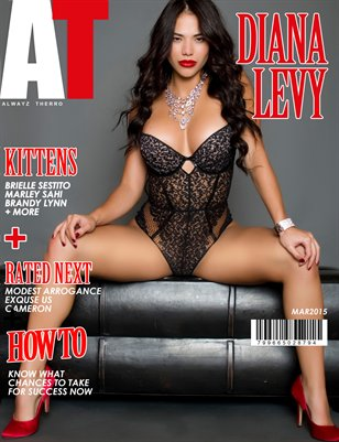 Alwayz Therro - Diana Levy - March 2015