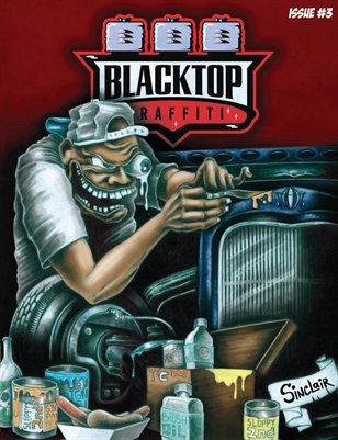 Blacktop Graffiti Issue #3