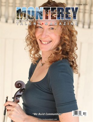 Monterey Talent Magazine October 2016 Edition