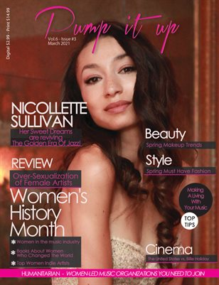 Pump it up Magazine - Nicollette Sullivan - Women's History Month Edition Vol.6 - Issue #3