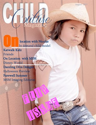 Child Couture Magazine  August 2015