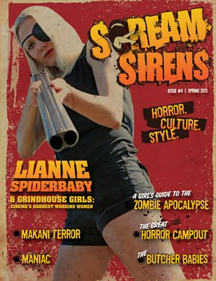 Spring 2013 #4 -Featuring Lianne Spiderbaby, Butcher Babies, Makani Terror.  Collectors Issue with No Advertisements.