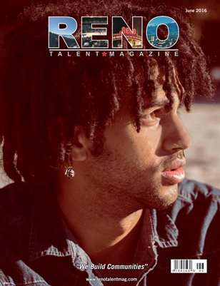 Reno Talent Magazine June 2016 Edition