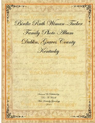 Mrs. Birdie Ruth Wiman-Tucker Family Photo Album, Dublin, Graves County, Kentucky