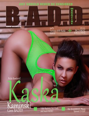 Kaska Kaminski Goes BADD! (Pictorial Exclusive)
