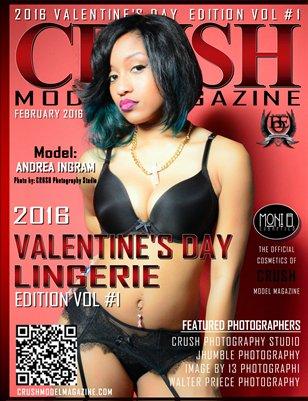 CRUSH MODEL MAGAZINE 2016 VALENTINE'S DAY LINGERIE EDITION VOL #1