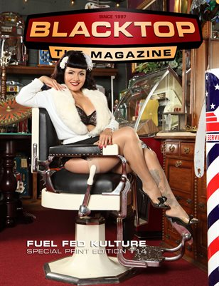 Blacktop Magazine SPE 14 - FUEL FED FEATURES