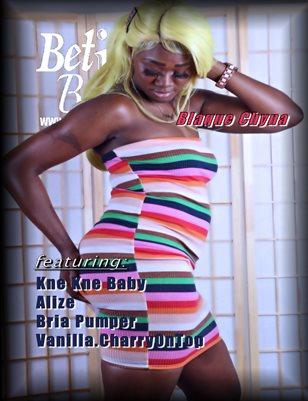Blaque Chyna BetIBust.com Magazine Volume 1