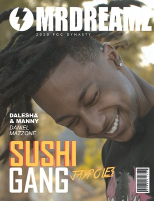 Mr Dreamz magazine Jaypole$ (SUSHI GANG - FGC Dynasty 2020)
