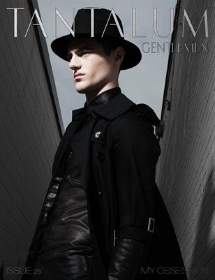 "Tantalum Magazine Issue 25 ""Gentlemen"" // September 2013"