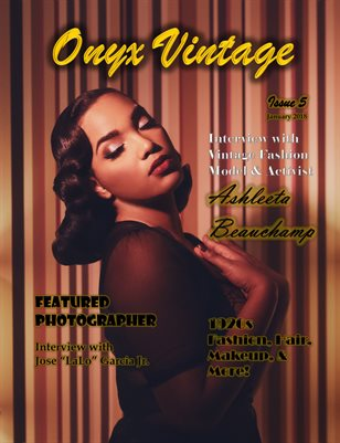 Onyx Vintage Magazine Volume 5 (January 2018)