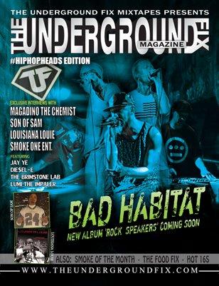 The Underground Fix Magazine #HipHopHeads Edition
