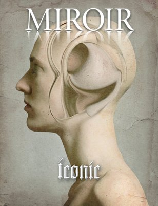 MIROIR MAGAZINE • Iconic • Magic Studio