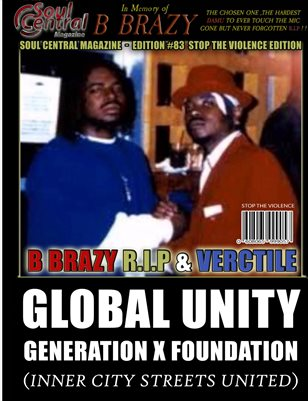 """Soul Central Magazine Edition #83 Stop the Violence"