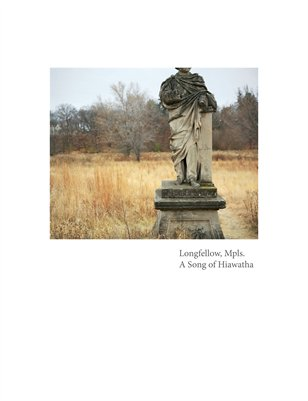 Longfellow, Mpls. A Song of Hiawatha