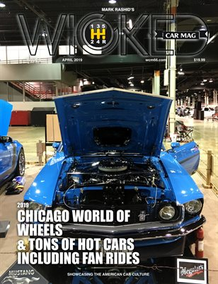 WICKED CAR MAGAZINE - APRIL ISSUE - MUSTANG