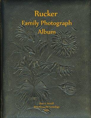 Rucker Family Photograph Album, Caldwell County, Kentucky