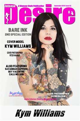 INTENSE DESIRE MAGAZINE COVER POSTER - BARE INK 2nd SPECIAL EDITION - Cover Model Kym Williams - September 2019