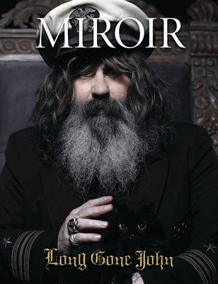 MIROIR MAGAZINE • Long Gone John