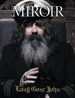 MIROIR MAGAZINE • Long Gone John
