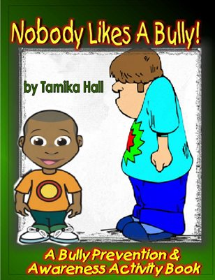 Nobody Likes A Bully (African American Edition)