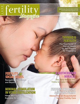 Lane Fertility Magazine Spring/Summer 2014