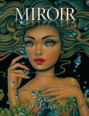 MIROIR MAGAZINE • Forces of Nature • Caia Koopman